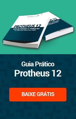 Guia Prático - Protheus 12